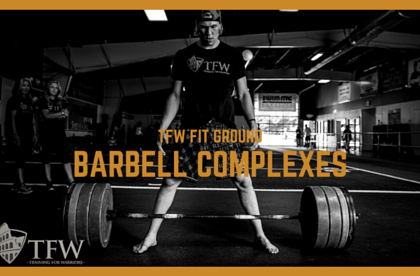 TFW Barbell (BB) Complex