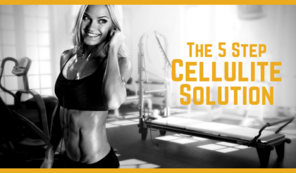 The 5 Step Cellulite Solution